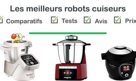 Les meilleurs robots cuiseur : comparatif et avis