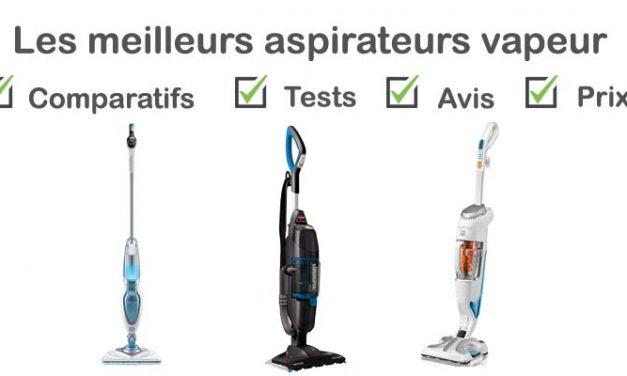 Aspirateur vapeur : test, comparatif, avis, prix