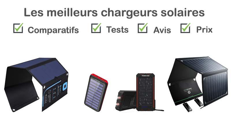 Chargeur solaire : test, comparatif, avis, prix