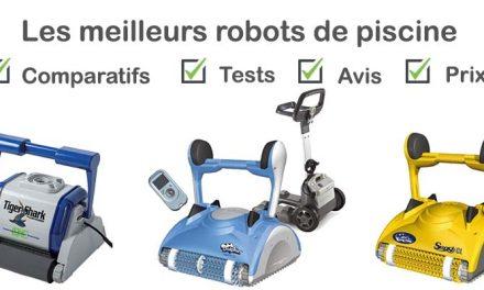 Meilleur robot piscine : test, comparatif, avis, prix