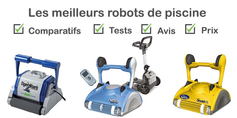 meilleur robot piscine test comparatif avis prix 2018 testexpert. Black Bedroom Furniture Sets. Home Design Ideas