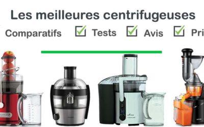 Les meilleures centrifugeuses : comparatif et avis