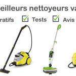 Nettoyeur vapeur : tests, comparatif, avis, prix