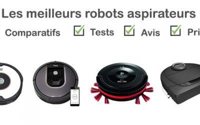 Les meilleurs robots aspirateurs : comparatif et avis