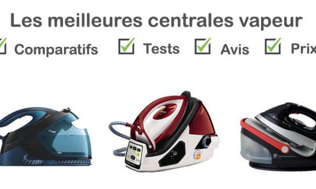 Centrale vapeur : tests, comparatif, avis, prix