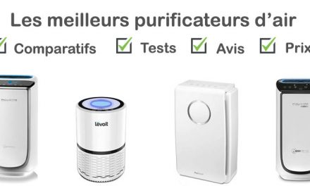 Purificateur d'air: tests, comparatif, avis, prix