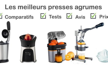 Presse agrume : tests, comparatif, avis, prix