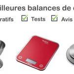 Balance de cuisine : comparatif, tests, avis, prix
