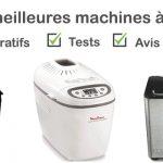 Machine à pain : comparatif, tests, avis, prix