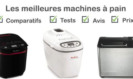 Machine à pain : comparatif, tests, avis, prix