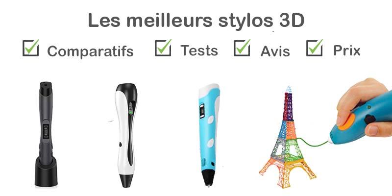stylo 3d : comparatif, test, avis, prix