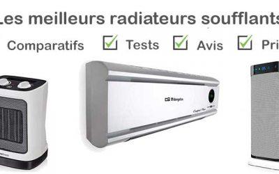 Les meilleurs radiateurs soufflant : Comparatif et Avis