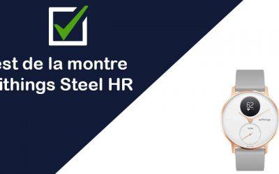 [Test & Avis] La montre connectée Withings Steel HR
