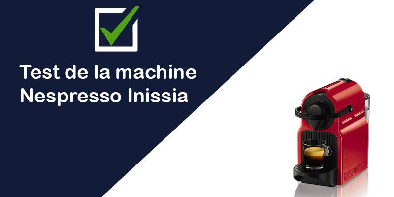[Test & Avis] Machine à café à dosettes : Krups Nespresso Inissia
