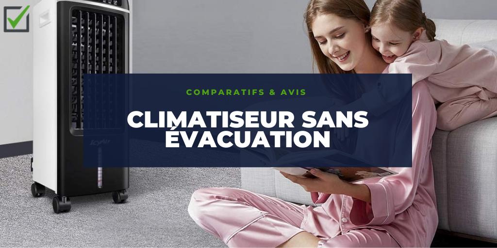 meilleur climatiseur sans évacuation : comparatif et avis